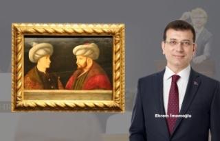 Ekrem İmamoğlu, Fatih Sultan Mehmet Tablosunu 935...